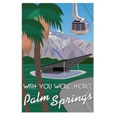 Wish You Were Here: Palm Springs Poster