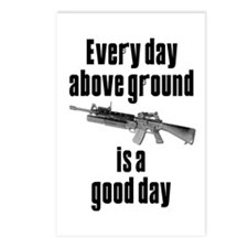 Every Day Above Ground Is A Good Day Postcards (Pa