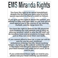 EMS Miranda Rights Poster