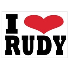 I love rudy Poster