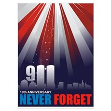 911 September 11th - 10th Ann Poster