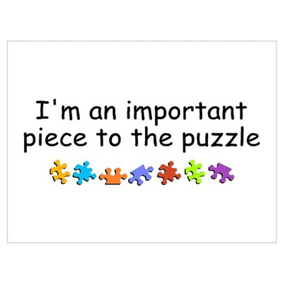 Im An Important Piece To The Puzzle P Framed Print