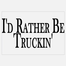 Rather Be Truckin'