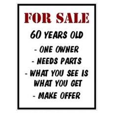 For Sale 60 Years Old Poster