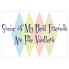 Pole Vaulters Friends Poster