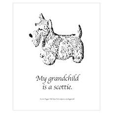 My Grandchild is a Scottie Poster