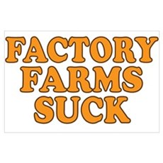 Factory Farms Suck Poster