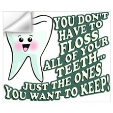 Floss Those Teeth Wall Decal