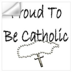 Proud to be Catholic Wall Decal
