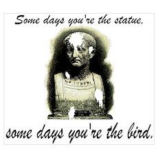 Bird vs. Statue Poster