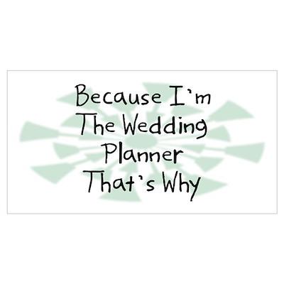 Because Wedding Planner Poster