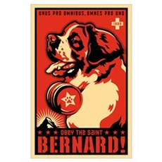 Obey the Saint Bernard! Poster