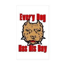 Every Dog Has His Day Scarface Decal