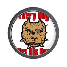 Every Dog Has His Day Scarface Wall Clock
