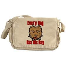 Every Dog Has His Day Scarface Messenger Bag