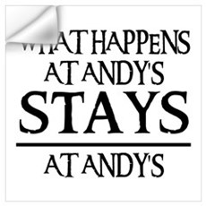 STAYS AT ANDY'S Wall Decal