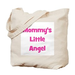 Mommy's Little Angel Tote Bag