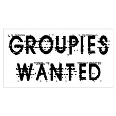 Groupies Wanted Design Poster