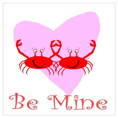 Be Mine Crab Poster