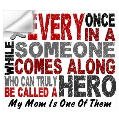HERO Comes Along 1 Mom BRAIN CANCER Wall Decal