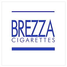 BREZZA Cigarettes Poster