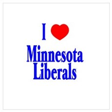 I Love Minnesota Liberals Poster