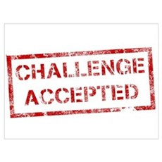 Challenge Accepted Framed Print