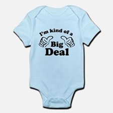 I'm kind of a Big Deal Infant Bodysuit