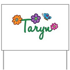 Taryn Flowers Yard Sign