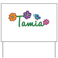 Tamia Flowers Yard Sign