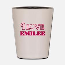 I Love Emilee Shot Glass