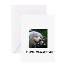 Think Pawsitive! Greeting Card