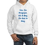 Pregnant w/ Boy due in May Hooded Sweatshirt