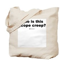 Scope Creep -  Tote Bag
