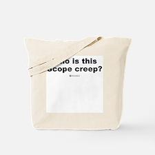 Scope Creep -  Tote Bag