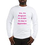 Pregnant w/ Girl due Septembe Long Sleeve T-Shirt