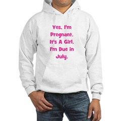 Pregnant w/ Girl due July Hoodie