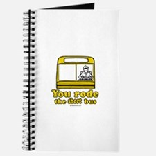 You rode the short bus - Journal
