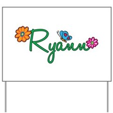 Ryann Flowers Yard Sign