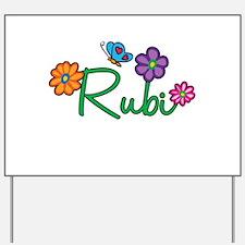 Rubi Flowers Yard Sign