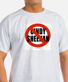 No Cindy Sheehan -  Ash Grey T-Shirt