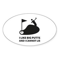 I like big putts Decal
