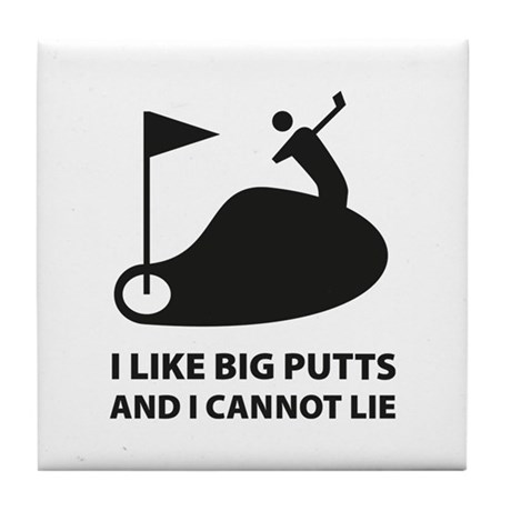 I like big putts Tile Coaster