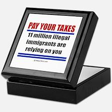 Pay your taxes - Keepsake Box