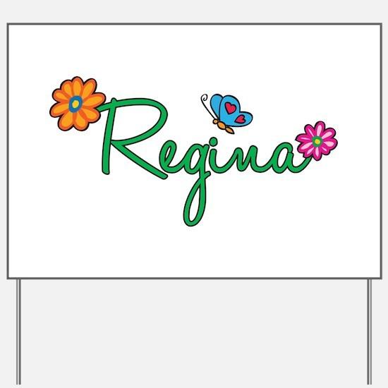 Regina Flowers Yard Sign