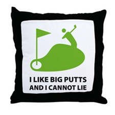 I like big putts Throw Pillow
