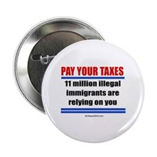 """Pay your taxes - 2.25"""" Button (10 pack)"""