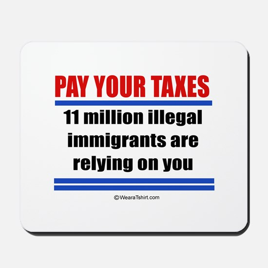 Pay your taxes -  Mousepad