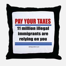 Pay your taxes -  Throw Pillow