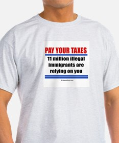 Pay your taxes -  Ash Grey T-Shirt